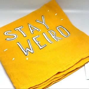 Stay Weird Yellow Dish Towel Primitives By Kathy